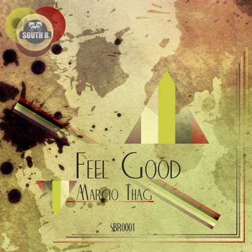 Marcio Thag - Feel Good (original Mix) on Revolution Radio