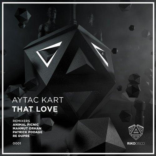 Aytac Kart - That Love (patrick Podage Remix) on Revolution Radio