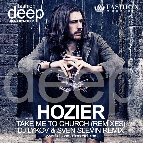 Hozier – Take Me To Church (dj Lykov And Sven Slevin Remix) on Revolution Radio