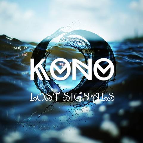 Kono - Lost Signals (original Mix) on Revolution Radio