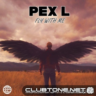 Pex L - Fly With Me (original Mix) on Revolution Radio