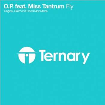 O.p. And Miss Tantrum - Fly (fredd Moz Remix) on Revolution Radio