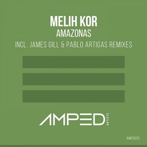 Melih Kor - Amazonas (james Gill Remix) on Revolution Radio