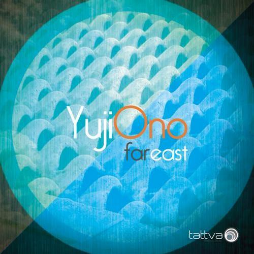 Yuji Ono - Far East (original Mix) on Revolution Radio