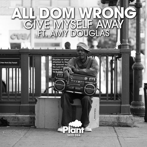 All Dom Wrong Feat. Amy Douglas - Give Myself Away (trap Avoid) on Revolution Radio