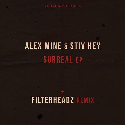 Alex Mine , Stiv Hey - Surreal (filterheadz Remix) on Revolution Radio