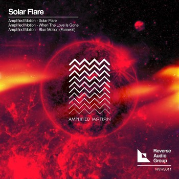 Amplified Motion - Solar Flare (original Mix) on Revolution Radio