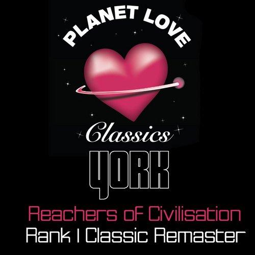 York - Reachers Of Civilization (rank 1 Classic Remaster) on Revolution Radio