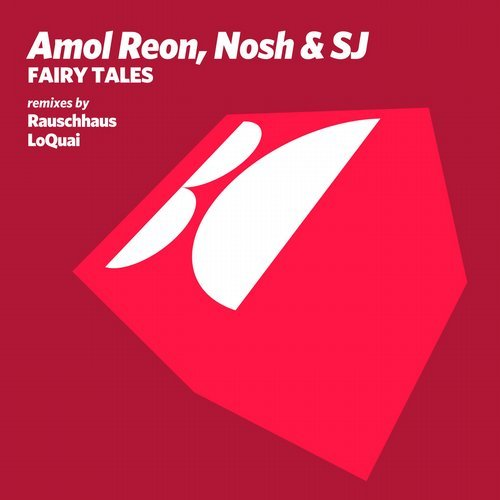 Amol Reon And Nosh And Sj - Fairy Tales (rauschhaus Remix) on Revolution Radio