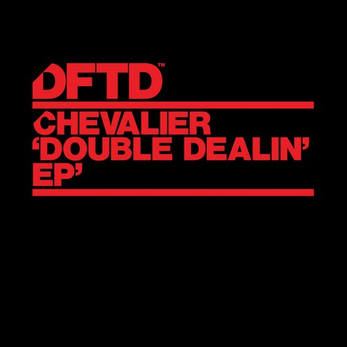 Chevalier - Double Dealin' (original Mix) on Revolution Radio