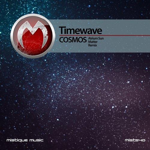 Timewave – Cosmos (matter Remix) on Revolution Radio
