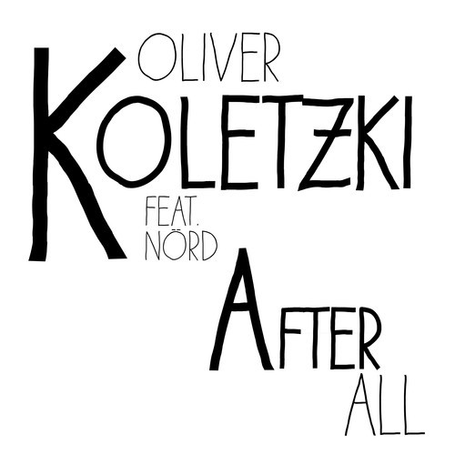 Oliver Koletzki Feat. Nörd - After All (kellerkind Remix) on Revolution Radio