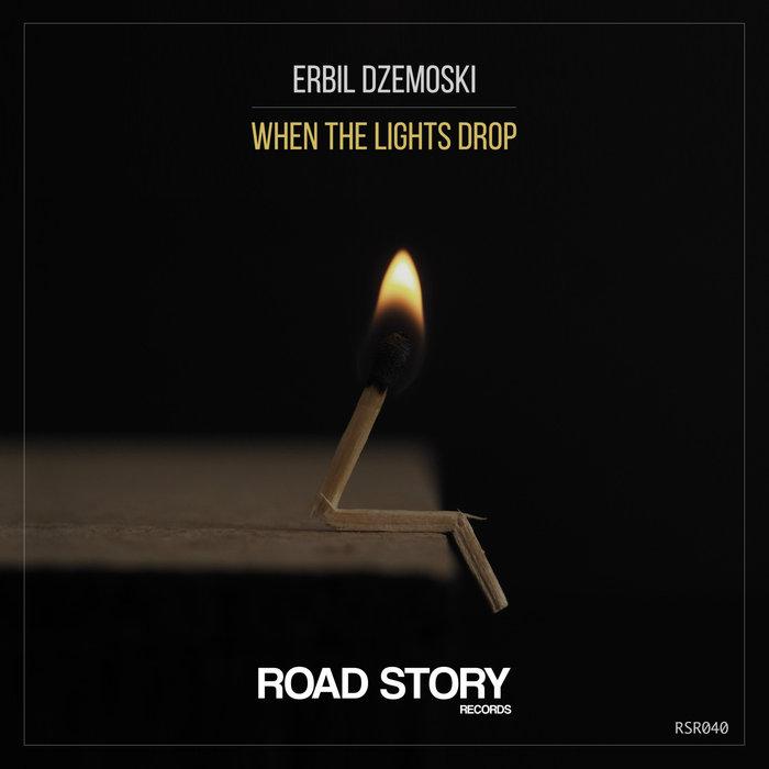 Erbil Dzemoski - When The Lights Drop (original Mix) on Revolution Radio