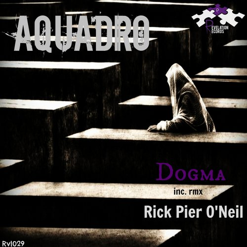 Aquadro - Dogma (rick Pier O'neil Remix) on Revolution Radio