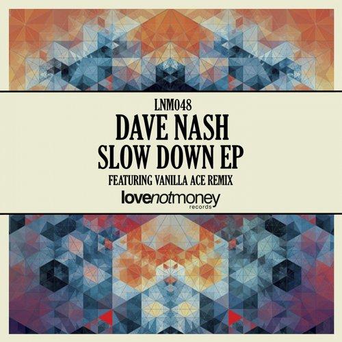 Dave Nash - Slow Down (original Mix) on Revolution Radio