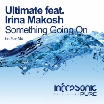Ultimate Feat. Irina Makosh - Something Going On (pure Mix) on Revolution Radio