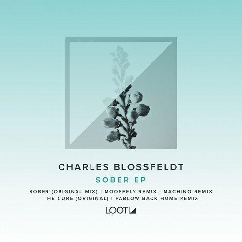 Charles Blossfeldt - Sober (original Mix) on Revolution Radio