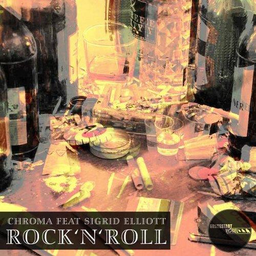Chroma Feat. Sigrid Elliot – Rock 'n' Roll (vamos Art Remix) on Revolution Radio
