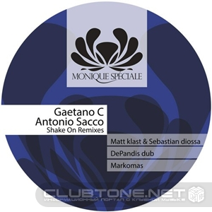 Antonio Sacco, Gaetano C – Shake On (matt Klast And Sebastian Diossa Remix) on Revolution Radio