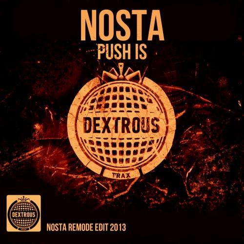 Nosta – Push Is (nosta Remode Edit 2013) on Revolution Radio