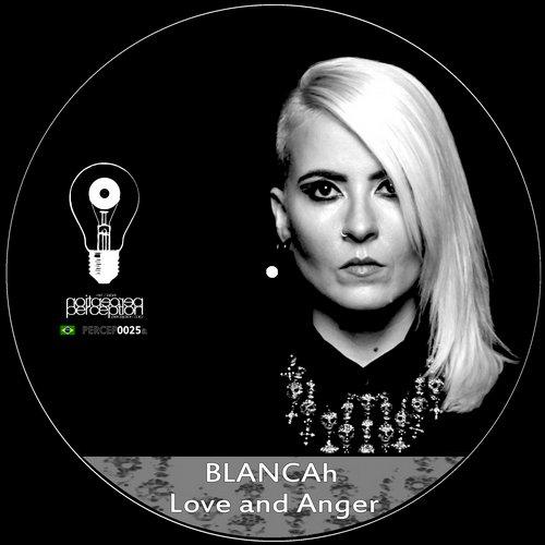 Blancah - Love And Anger Prelude (original Mix) on Revolution Radio