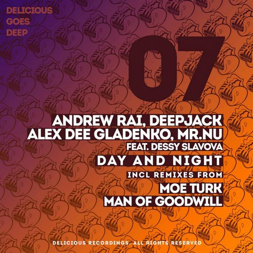 Andrew Rai, Deepjack, Alex Gladenko, Mr.nu, Dessy Slavova - Day And Night (man Of Goodwill Remix) on Revolution Radio