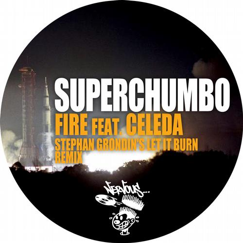 Superchumbo - Fire Feat. Celeda(stephan Grondin's Let It Burn Remix) on Revolution Radio