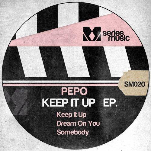 Pepo - Keep It Up (original Mix) on Revolution Radio