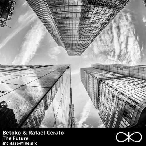 Betoko And Rafael Cerato - The Future (haze-m Remix) on Revolution Radio