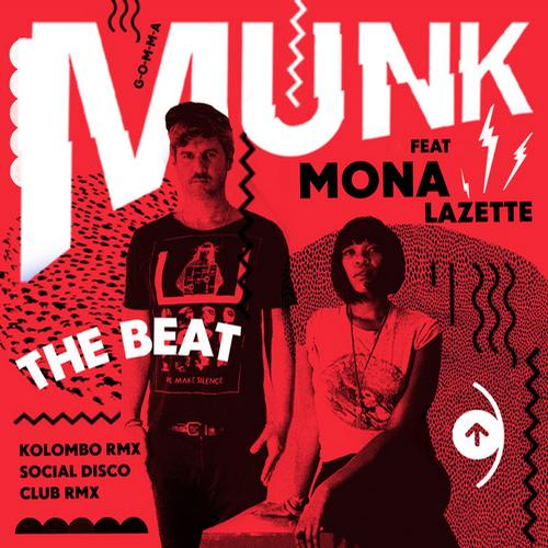 Munk Ft. Mona Lazette - The Beat (single Version) on Revolution Radio
