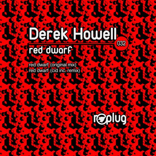 Derek Howell - Red Dwarf (cid Inc. Remix) on Revolution Radio