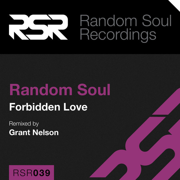 Random Soul - Forbidden Love (grant Nelson Remix) on Revolution Radio