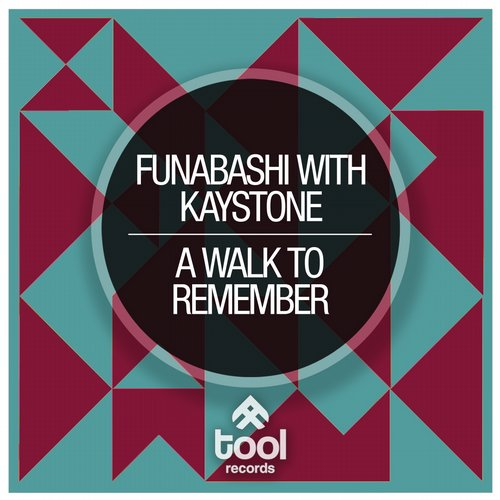 Funabashi And Kay Stone - A Walk To Remember (original Mix) on Revolution Radio