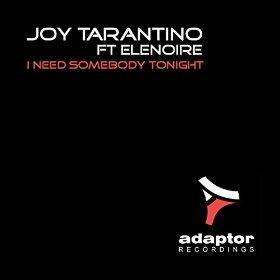 Joy Tarantino - I Need Somebody Tonight Feat. Elenoire (2k14 Dub Mix) on Revolution Radio