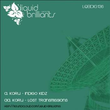 Koru - Lost Transmissions (original Mix) on Revolution Radio