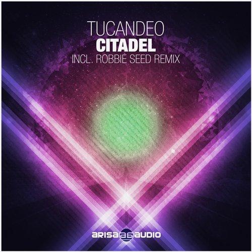 Tucandeo – Citadel (original Mix) on Revolution Radio