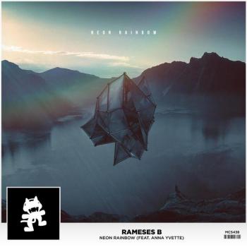 Rameses B Feat. Anna Yvette - Neon Rainbow (original Mix) on Revolution Radio