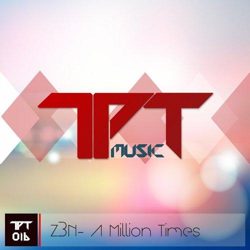 Z3n - A Million Times (original Mix) on Revolution Radio