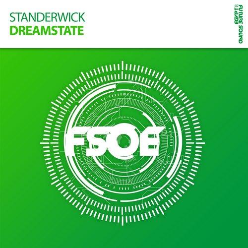 Standerwick - Dreamstate (original Mix) on Revolution Radio