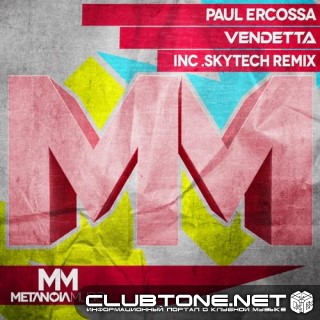 Paul Ercossa - Vendetta (skytech Remix) on Revolution Radio
