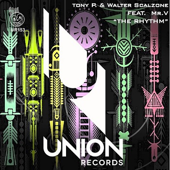 Tony P. And Walter Scalzone Feat. Mr. V - The Rhythm (n--up Remix) on Revolution Radio
