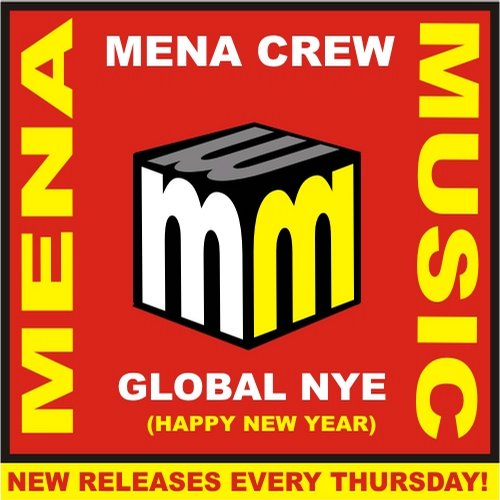 Mena Crew - Global Nye (happy New Year) (original Mix) on Revolution Radio