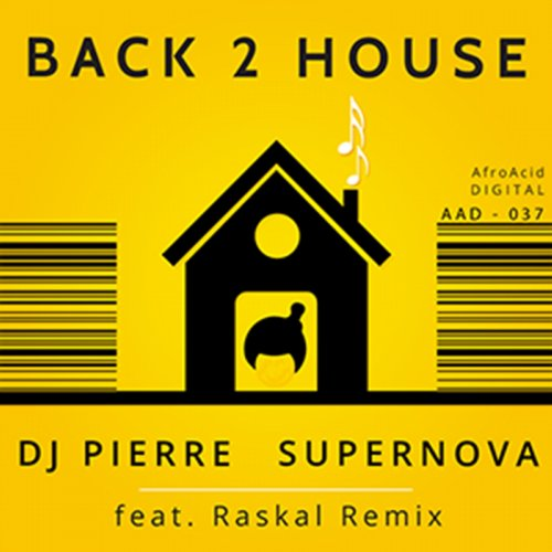 Dj Pierre, Supernova - Back 2 House (original Mix) on Revolution Radio