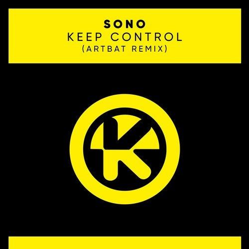 Sono - Keep Control (artbat Remix) on Revolution Radio