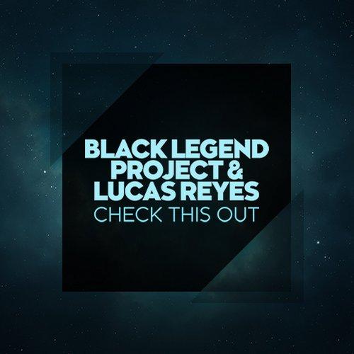 Black Legend Project, Damon Grey (aka Lucas Reyes) - Check This Out (original Mix) on Revolution Radio
