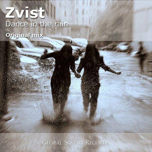 Zvist - Dance In The Rain (original Mix) on Revolution Radio