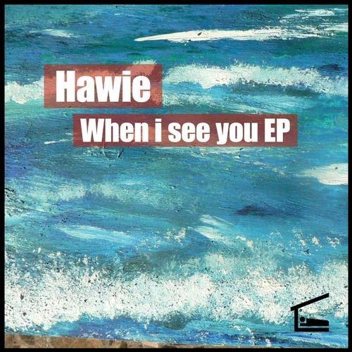 Hawie – When I See (original Mix) on Revolution Radio
