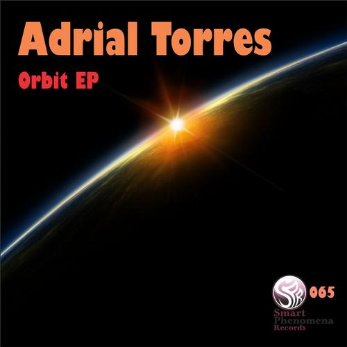 Adrial Torres - Orbit (original Mix) on Revolution Radio