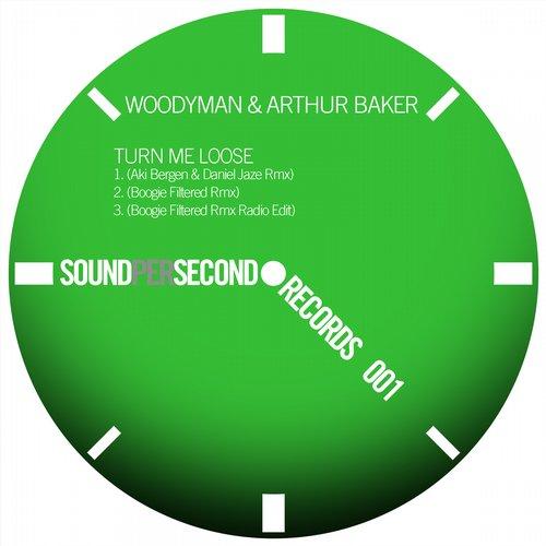 Arthur Baker, Woodyman - Turn Me Loose (aki Bergen And Daniel Jaze Remix) on Revolution Radio