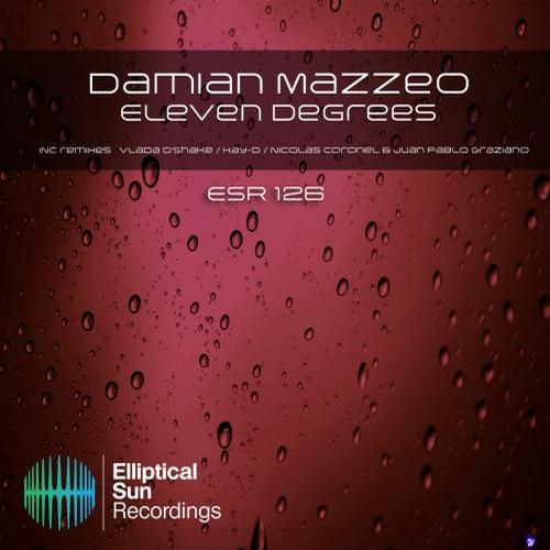 Damian Mazzeo – Eleven Degrees (kay - D Remix) on Revolution Radio